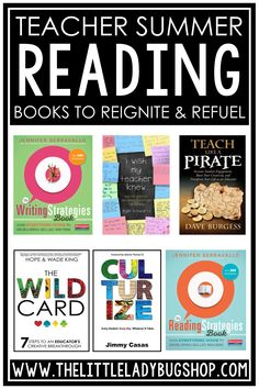 Reignite and refuel over the summer break with professional development reading. This list of teacher PD books will inspire you for the new school year. You'll be ready to go back to school with new ideas and ways to help your students. Check out this blog post for tips and ideas of ways teachers can reignite and refuel for back to school this summer. #thelittleladybugshop