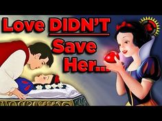 Soo interesting. Love didn't save snow white. (The seven dwarfs did!) Watch to know how!