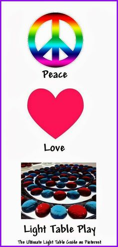 Peace, Love, and Light Table Play!  ;)
