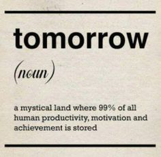 """the meaning of """"tomorrow"""""""