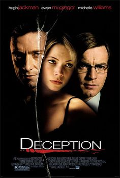 Deception (2008) - Hugh Jackman, Ewan McGregor, Michelle Williams