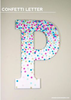 Decorative Letters for Wall Decor in Minutes! Confetti Decorative Letters for Wall Dec. Learn how to make decorative letters using confetti and Mod Podge! This project is perfect for a kids' room or craft studio. Diy Letters, Letter A Crafts, Painted Letters, Wood Letters, Decorate Wooden Letters, Letter Art, Alphabet Letters, Party Girlande, Diy Paso A Paso