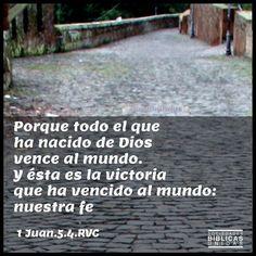 1 Juan 5:4 #Biblia- Verdad.