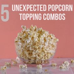 5 Popcorn Toppings You Have To Try