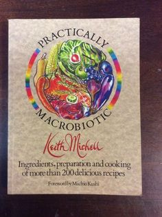 Practically Macrobiotic by Keith Michell (1989, Paperback)