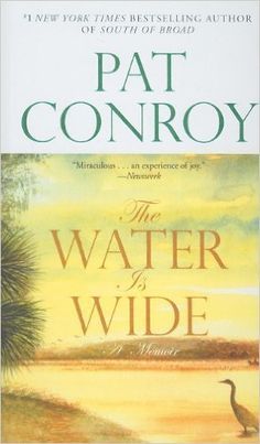 The Water is Wide by Pat Conroy:  Phenomenal. I loved every minute of it. I strongly recommend it for anyone going into teaching or thinking about pursuing it.