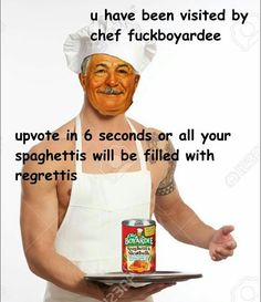 [/r/dank_meme] Upvote in 6 seconds or your spaghetti will be filled with regretti
