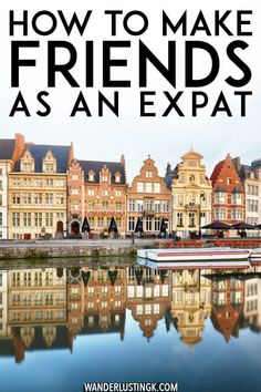 How to make new friends as an expat: Tips from years living abroad Moving abroad? Tried and tested tips for making friends as an expat (or for anyone who has moved to a new city! Travel Goals, Travel Advice, Travel Tips, Travel Destinations, Travel Hacks, Travel Essentials, Budget Travel, Work Abroad, Study Abroad