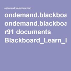 ondemand.blackboard.com r91 documents Blackboard_Learn_Integrate_Web_Tools.pdf