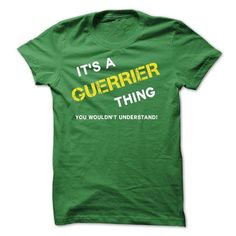I Love IT IS A GUERRIER THING. T-Shirts