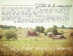Fact or Hogwash?: Exploring the Truth About Ohio's Farms: The Year of the Farmer. Country Strong, Country Life, Country Girls, Country Living, Thats The Way, That Way, Lyric Quotes, Me Quotes, Ocean Quotes