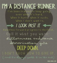 I'm a distance runner...I'm an endurance athlete...