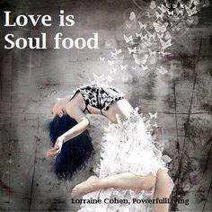Love is soul food