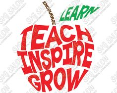Teach Inspire Grow Apple Shaped Custom DIY Teacher Appreciation Gift Cutting File in SVG, EPS, DXF, JPG, and PNG Format