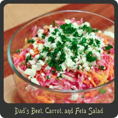 Dad's Beet, Carrot, and Feta Salad