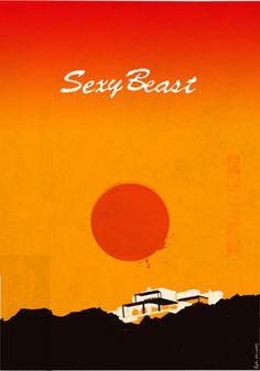 Sexy Beast (2000) ~ Minimal Movie Poster by Ben Mcleod #amusementphile
