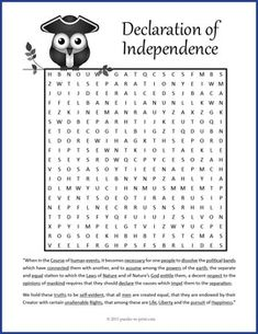 Use this fun word search worksheet to introduce or close a lesson on the signing of the U.S. Declaration of Independence. The introduction and the first part of the preamble to the declaration are quoted with the 32 vocabulary words to find underlined. Students will be familiarizing themselves with the text as they look for the words.