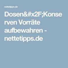 Dosen/Konserven Vorräte aufbewahren - nettetipps.de