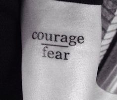 Inspirerende woorden: courage / fear