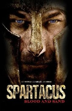 Spartacus - Awesome show ! Rip Andy Whitfield