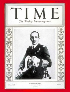 TIME Magazine Cover: King Alfonso XIII - July 23, 1928 - King Alfonso XIII - Royalty - Spain