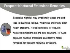 This video describes about the best herbal remedies for frequent nocturnal emissions. You can find more detail about NF Cure capsules at http://www.naturogain.com