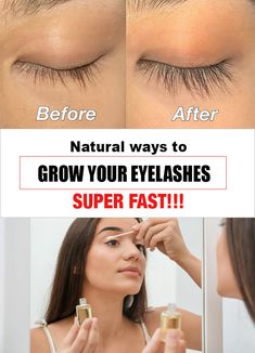 There are a variety of artificial ways to make your eyelashes longer, but they destroy natural eyelashes. Natural ways to grow your eyelashes super fast Make Eyelashes Longer, Get Long Eyelashes, How To Grow Eyelashes, Thicker Eyelashes, Natural Eyelashes, Beautiful Eyelashes, Eyelash Grower, How To Grow Your Hair Faster, Glow Up Tips