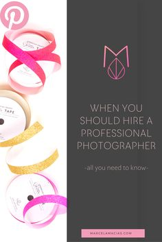 When you should hire a professional photographer - Marcela Macias Photography Professional Photographer, Business Women, Photography Tips, Investing, About Me Blog, Photos, Pictures, Women In Business, Photo Tips