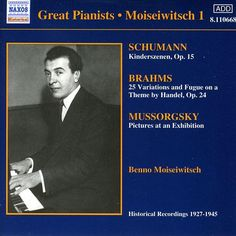 "De álbum ""Schumann: Kinderszenen / Musorgsky: Pictures at an Exhibition (Moiseiwitsch, Vol. 1) (1927-1945)"" del Benno Moiseiwitsch en Napster"