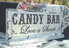 Hand Painted Wedding Sign Candy Bar Shabby Cottage by tcart2010, $22.00