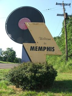 Welcome To Memphis by Joe Pusateri on Capture Memphis // Welcome To Memphis Sign