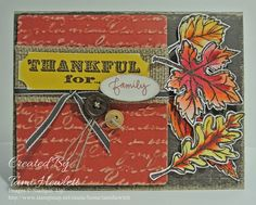 """Stamps:  Gently Falling and Thankful Ink:  Versamark, Cherry Cobbler, Pumpkin Pie, Cajun Craze and Crushed Curry Paper:  Early Espresso, Cajun Craze and Crushed Curry Core'dinations CS, Water color paper, and Very Vanilla card stockAccessories:  Aqua Painter, Early Espresso Emboss Powder, heat tool, sanding block, Pretty Print Textured Impressions Folder, Big Shot, 1-1/4"""" Burlap Ribbon, 1/8"""" Early Espresso Taffeta Ribbon, Linen Thread, Naturals buttons, Oval punch, """"family"""" stamp from MDS"""