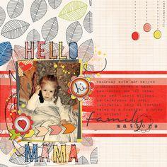'mama on the phone' Digital Scrapbooking Layout using Just Jaimee october BYOC.