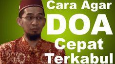 Cara Agar Doa Cepat Terkabul - Ustadz Adi Hidayat, Lc, MA