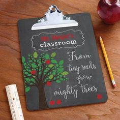 From Tiny Seeds Grow Mighty Trees Personalized Clipboard - This personalized clipboard is perfect for the classroom! Kindergarten Teacher Gifts, In Kindergarten, Student Teacher, Just In Case, Just For You, Teacher Signs, Teacher Cards, Teacher Quotes, Personalized Teacher Gifts
