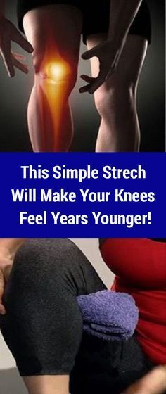 If You Have Chronic Knee Pain, You Must Try This Stretch