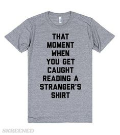 Shop Our Awesome Collection Of Women's Shirt Designs By Topic Or Popularity. Find The Perfect Women's Shirt Design on Skreened. Cute Tshirts, Cool Shirts, Awesome Shirts, Creative Shirts, Just In Case, Just For You, Geile T-shirts, Funny Outfits, S Shirt