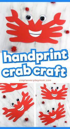Easy & Fun Handprint Crab Craft For Kids - Easy Summer Preschool Craft Idea Summer Crafts For Toddlers, Crafts For 2 Year Olds, Toddler Crafts, Kids Crafts, Crafts With Babies, Ocean Theme Crafts, Ocean Animal Crafts, Animal Crafts For Kids, Sea Crafts Preschool