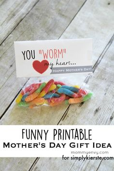 You 'worm' my heart... Funny Mother's Day Free Printable Gift Tag