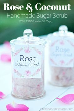 All natural Homemade Sugar Scrub made from roses and coconut oil. Learn the recipe here and get free printable gift tags!