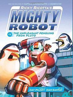 Ricky Ricotta's Mighty Robot Vs. the Unpleasant Penguins from Pluto Ricky Ricotta