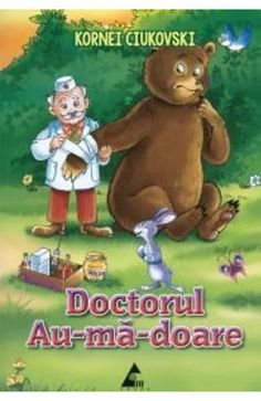 Doctorul Au-ma-doare - Kornei Ciukovski Vintage Cards, Kids And Parenting, Teddy Bear, Toys, Animals, Movies, Animales, Films, Animaux