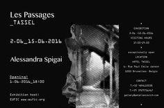 Solo Exhibition Alessandra Spigai Hotel TAssel, Bruxelles 1st - 15th June 2016