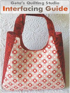 Geta's Quilting Studio: Interfacing Guide for Bags Information here on all kinds of interfacings for making bags and purses. Why to use a kind of interfacing for a particular look you might want. A wonderful tutorial for making bags.