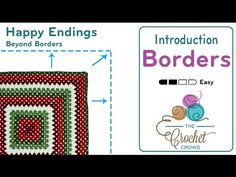 Beyond Borders is a brand new video series about one concept... the border. Many of us crochet large or assembled granny squares. Sometimes, we get lazy or d...