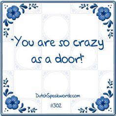 Dutch expressions in English: zo gek als een deur