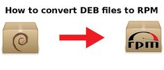 How to Convert DEB Files to RPM #linux
