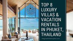 Top 8 Luxury Villas