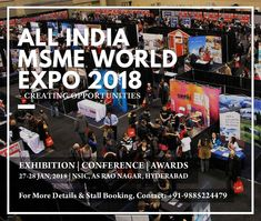 Msme World Expo 2018 Is An Exhibition Cum Conference For Micro Small Medium Enterprises