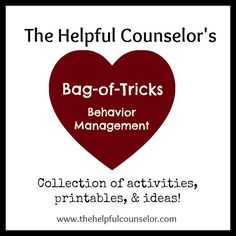 Behavior Management activities, printables, ideas & more from www.thehelpfulcounselor.com